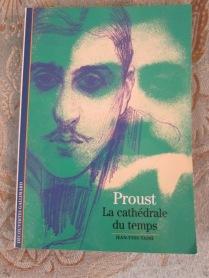 Proust. La cathédrale du temps, un essai de jean-YvesTadié.