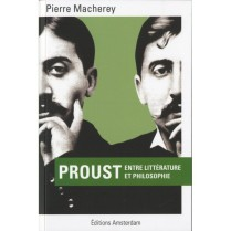 Proust entre littérature et philosophie, un essai de Pierre Macherey.